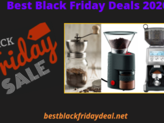 Coffee Grinders Black Friday 2020