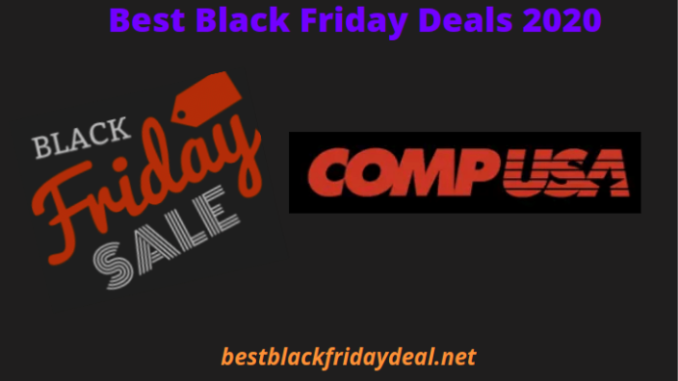 CompUSA Black Friday Deals 2020