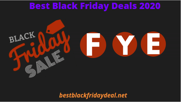 FYE Black Friday Deals 2020