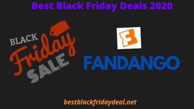 Fandango Black Friday Deals 2020