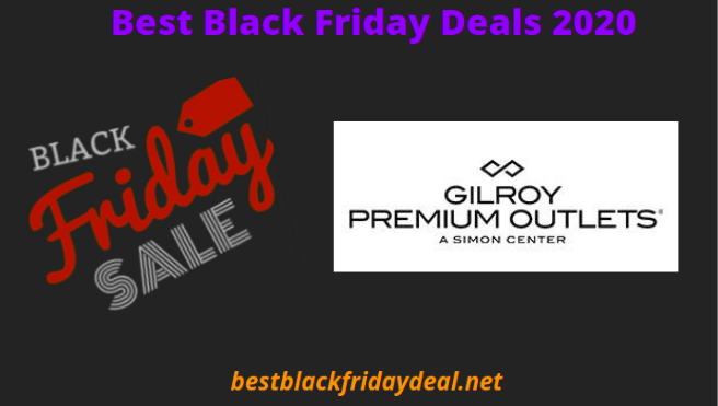 Gilroy Outlets Black Friday 2020 Deals