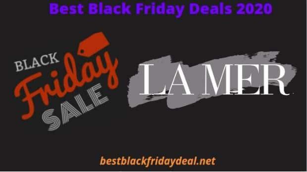 La Mer Black Friday Sale 2020