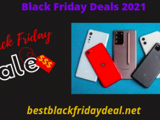 MObile Phones Black Friday 2021 Sales