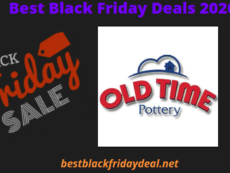Old Time Pottery Black Friday 2020