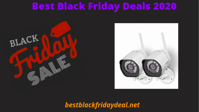 Security Cameras Black Friday 2020 Deals Cheap Best Security Cameras Sale For Home Security