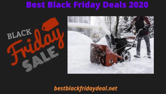 Snow Blower Black Friday 2020 Deals Get Exiciting Deals Discount