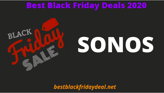 Sonos Black Friday 2020 Deals