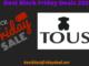 Tous Black Friday 2020 Sale