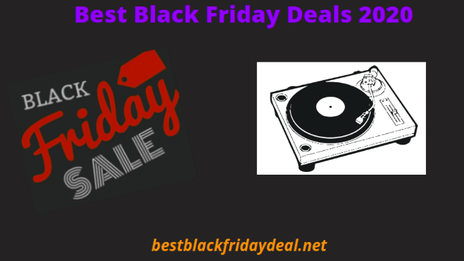 Turntable Black Friday Deals 2020