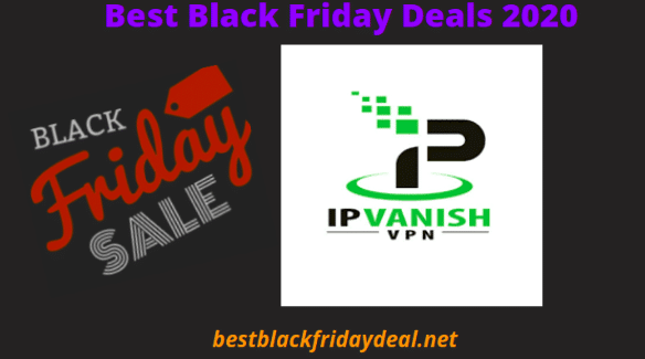 ipvanish vpn black friday 2020
