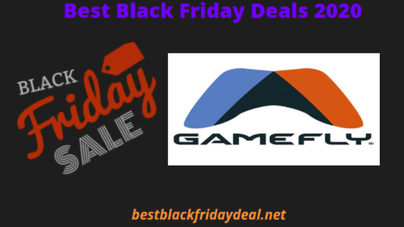 Gamefly Black Friday 2020