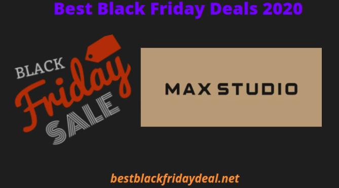Max Studio Black Friday 2020