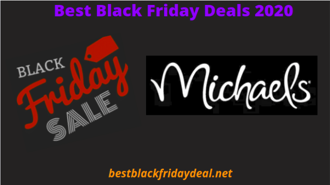 Michaels Black Friday Deals 2020