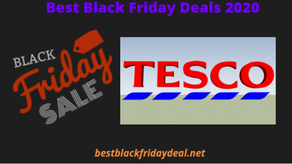Tesco Black Friday Deal 2020 Avail Maximum Discounts