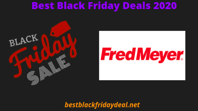 Fred Meyer Black Friday 2020 Sale