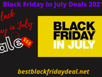 Black Friday in July Sales 2021