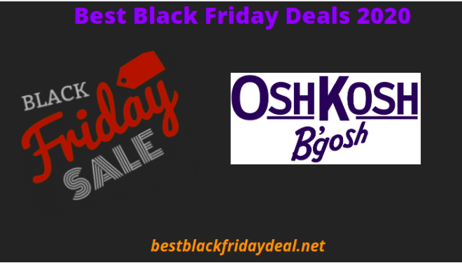 Oskosh Black Friday Deals 2020