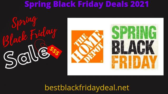 Home Depot Spring Black Friday Deals 2021