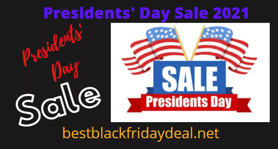 Presidents Day Sale 2021