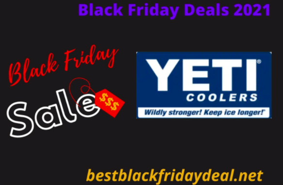 Yeti Black Friday Sale 2021