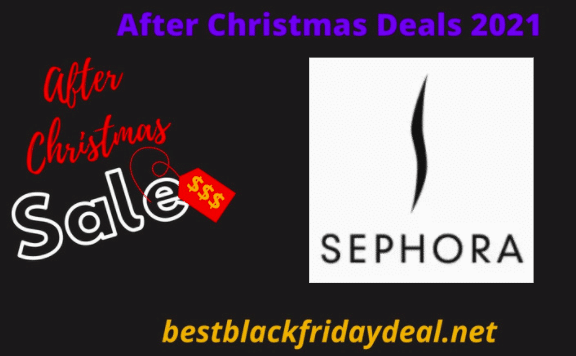 Sephora After CHristmas 2021 Sale
