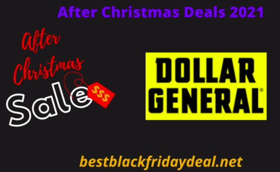 Dollar General After Christmas 2021 Sale