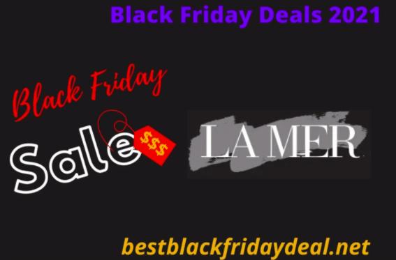 La Mer Black Friday Sale 2021