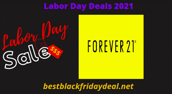 Forever 21 Laboe Day Sales 2021