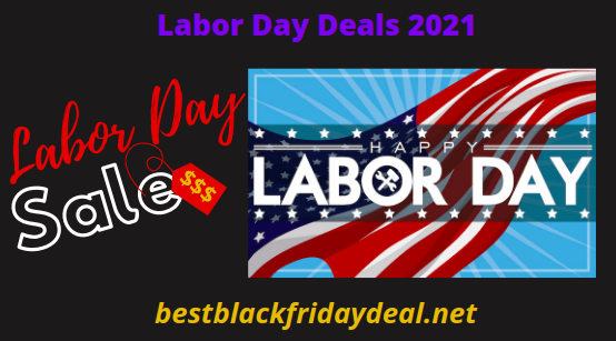 Labor Day Sales 2021