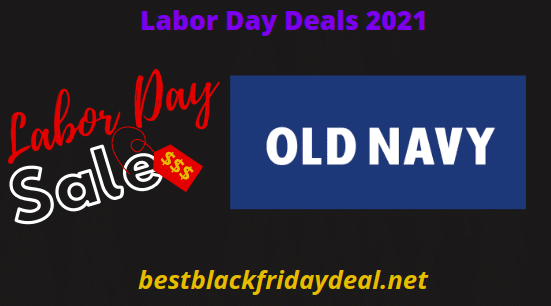 Old Navy Labor Day Sales 2021