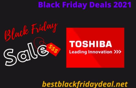 Toshiba Black Friday Deals 2021