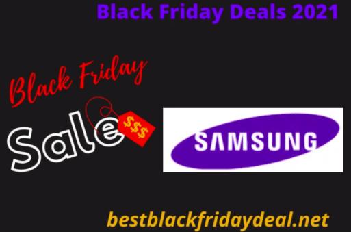 Samsung Black Friday Deals 2021
