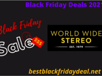 World Wide Stereo Black Friday 2021