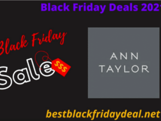 Ann Taylor Black Friday 2021