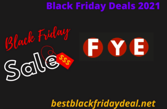FYE Black Friday Deals 2021