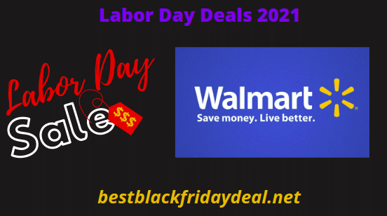 Walmart Labor Day Sales 2021