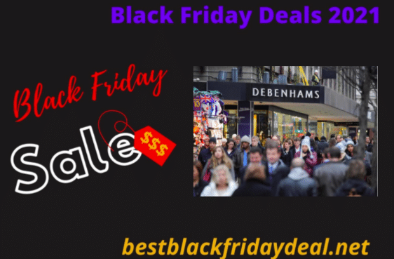 Debenhams black friday deals 2021