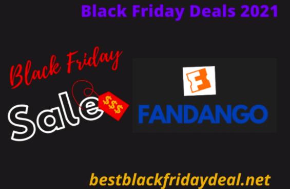 Fandango Black Friday Deals 2021